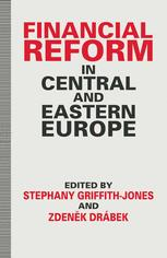 Financial Reform in Central and Eastern Europe