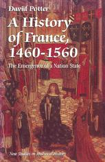 A History of France, 1460–1560