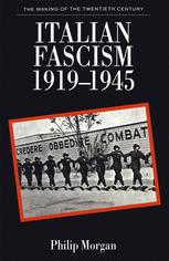 Italian Fascism, 1919–1945