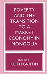 Poverty and the Transition to a Market Economy in Mongolia