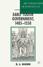 Early Tudor Government, 1485–1558