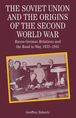 The Soviet Union and the Origins of the Second World War