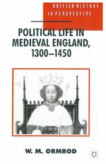 Political Life in Medieval England, 1300–1450