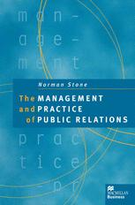 The Management and Practice of Public Relations