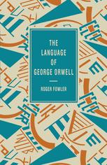 The Language of George Orwell