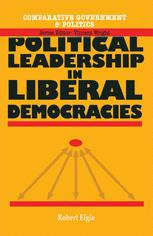 Political Leadership in Liberal Democracies