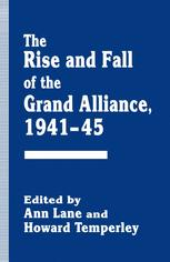 The Rise and Fall of the Grand Alliance, 1941–45