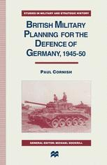 British Military Planning for the Defence of Germany 1945–50
