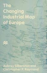 The Changing Industrial Map of Europe
