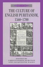 The Culture of English Puritanism, 1560–1700