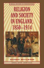 Religion and Society in England, 1850–1914