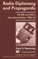 Radio Diplomacy and Propaganda