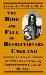 The Rise and Fall of Revolutionary England