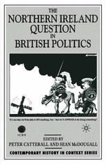 The Northern Ireland Question in British Politics