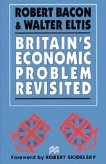 Britain's Economic Problem Revisited
