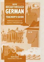 New Breakthrough German Teacher's Guide