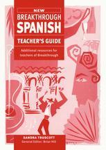 New Breakthrough Spanish Teacher's Guide