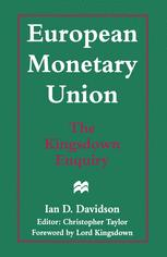 European Monetary Union: The Kingsdown Enquiry