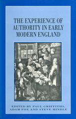 The Experience of Authority in Early Modern England