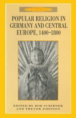 Popular Religion in Germany and Central Europe, 1400–1800