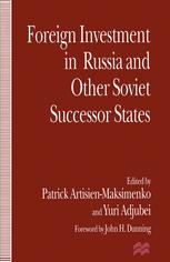 Foreign Investment in Russia and Other Soviet Successor States