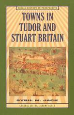 Towns in Tudor and Stuart Britain