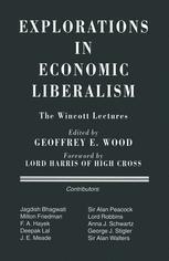 Explorations in Economic Liberalism