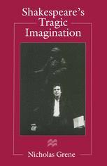 Shakespeare's Tragic Imagination