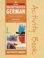 New Breakthrough German Activity Book
