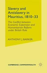 Slavery and Antislavery in Mauritius, 1810–33