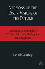 Versions of the Past — Visions of the Future