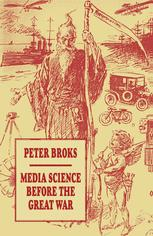 Media Science before the Great War