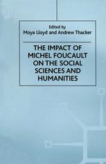 The Impact of Michel Foucault on the Social Sciences and Humanities