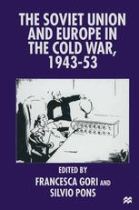 The Soviet Union and Europe in the Cold War, 1943–53