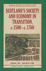 Scotland's Society and Economy in Transition, c.1500–c.1760