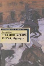 The End of Imperial Russia, 1855–1917