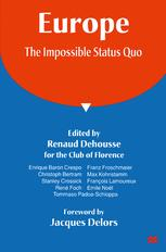 Europe: The Impossible Status Quo