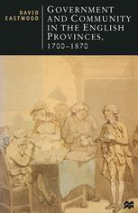 Government and Community in the English Provinces, 1700–1870