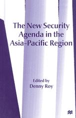 The New Security Agenda in the Asia-Pacific Region