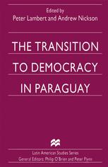 The Transition to Democracy in Paraguay