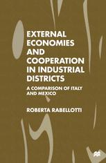 External Economies and Cooperation in Industrial Districts