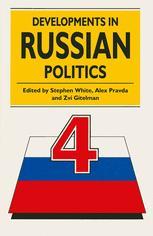 Developments in Russian Politics 4