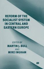 Reform of the Socialist System in Central and Eastern Europe