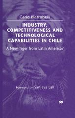 Industry, Competitiveness and Technological Capabilities in Chile