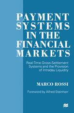 Payment Systems in the Financial Markets
