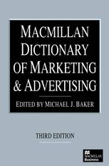 Macmillan Dictionary of Marketing and Advertising