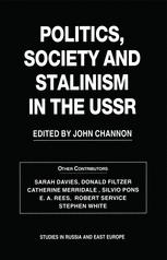 Politics, Society and Stalinism in the USSR