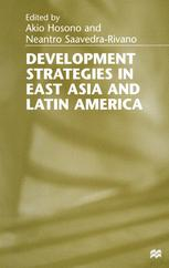 Development Strategies in East Asia and Latin America