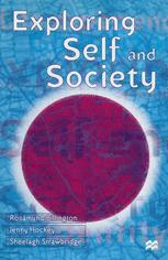Exploring Self and Society