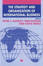 The Strategy and Organization of International Business